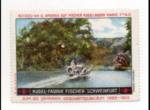Y7753/ Reklamemarke Kugel-Fabrik Fisher, Schweinfurt 1913 80000 KM d. Amerika