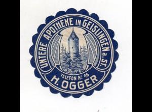 Y7767/ Reklamemarke Apotheke H. Ogger in Geislingen ca.1912