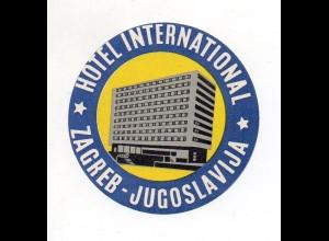 U1705/ Alter Kofferaufkleber Zagreb Jugoslavija Hotel International Kroatien